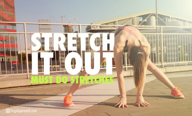 Must Do Stretches