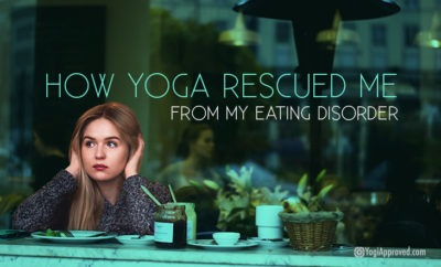 yoga rescued eating disorder featured image