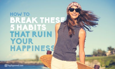 5break habits happiness featured image