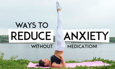 reduce-anxiety-without-medication