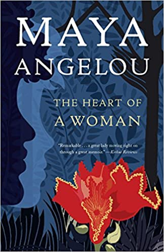 the heart of a woman maya angelou