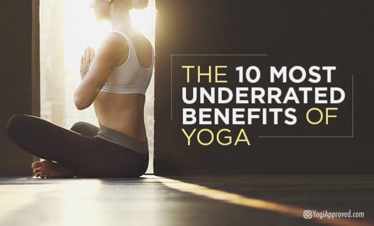 These Are the 10 Most Underrated Benefits of Yoga