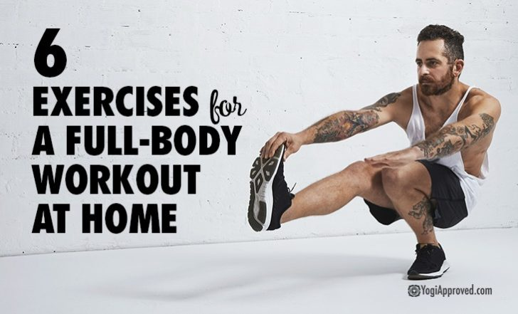 Practice These 6 Bodyweight Exercises for a Full-Body Workout at Home