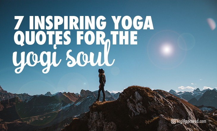 60 Inspiring Yoga Quotes For The Yogi Soul Cool Quotes Yoga