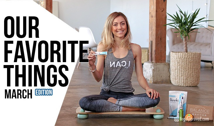 Our Favorite Yoga and Healthy Lifestyle Products – March Edition (Video)