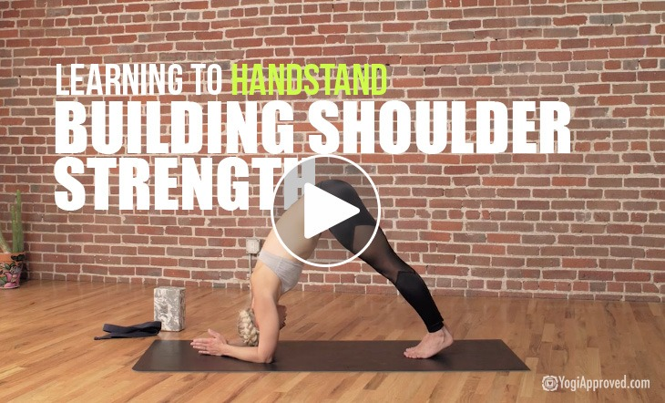 Learning to Handstand – 15-Minute Class for Finding Strength in Your Shoulders (Video)