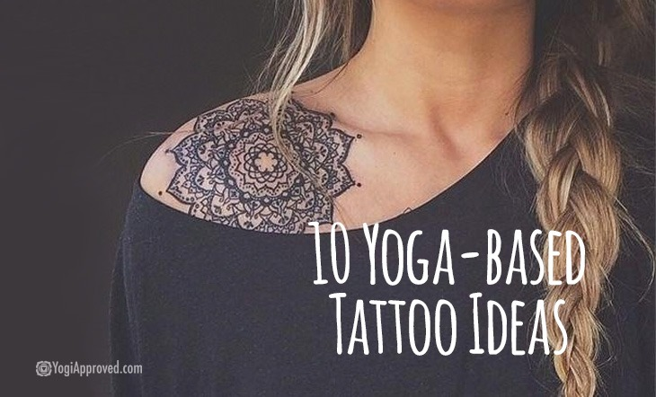 10 yoga based tattoo ideas yogis are all about right now. Black Bedroom Furniture Sets. Home Design Ideas