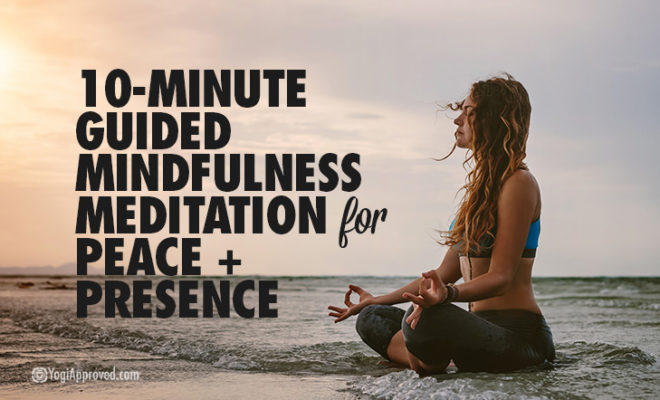 10 Minute Guided Meditation For Peace