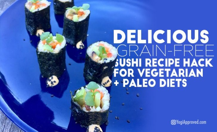 Delicious Grain-Free Sushi Recipe for Vegetarian + Paleo Diets