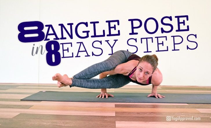 Learn How to Get Into Eight Angle Pose in 8 Simple Steps