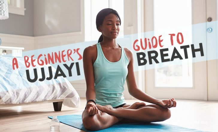 Ujjayi Breath: A Beginner's Guide to This Pranayama Practice