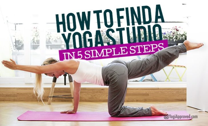 How to Find Your New Favorite Yoga Studio in 5 Simple Steps