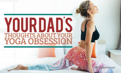 your dads thoughts yoga obsession featured