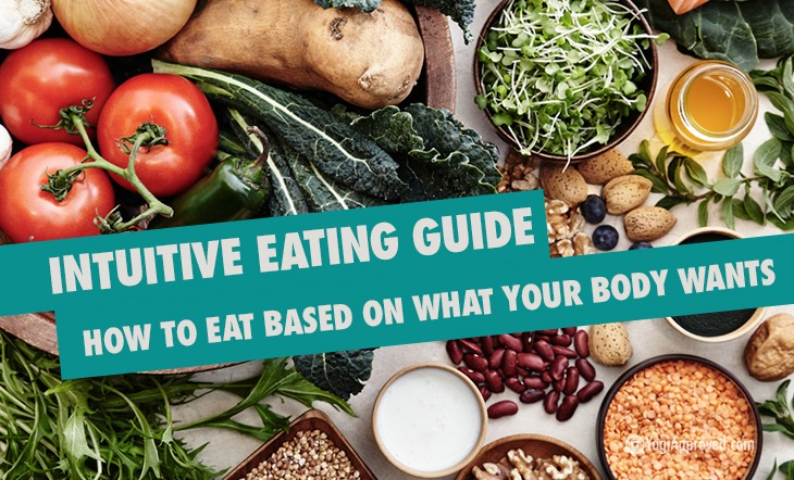 Intuitive Eating Guide – How to Eat Based on What Your Body Wants