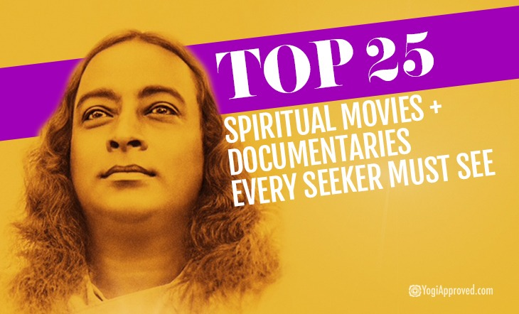 Top 25 Spiritual Movies + Documentaries Every Seeker Must See