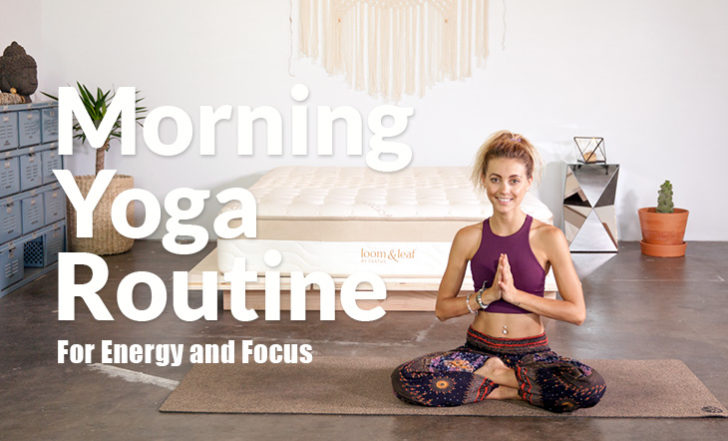 Practice This Morning Yoga Routine For Energy and Focus (Free Class)