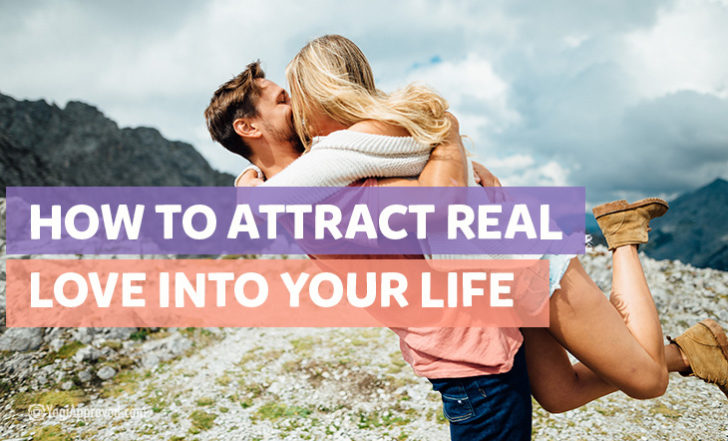 This Is the Secret to Attracting REAL Love Into Your Life