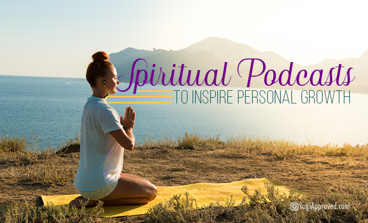 6 Spiritual Podcasts to Inspire Personal Growth