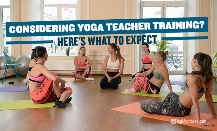 Considering Yoga Teacher Training? Here's What to Expect