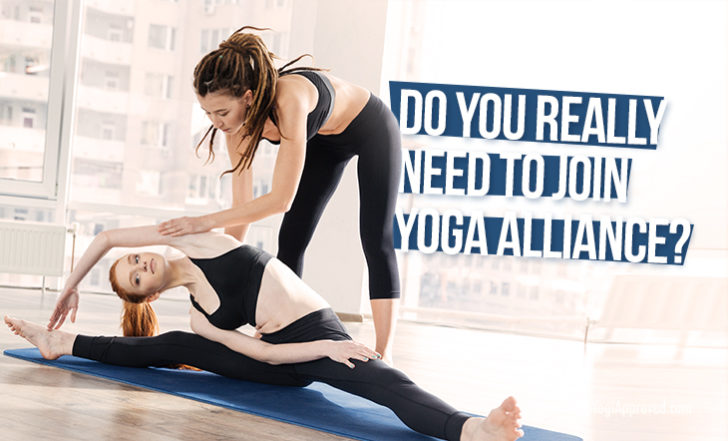 Do Yoga Instructors Really Need to Join Yoga Alliance?