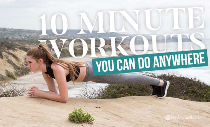 Too Busy to Hit the Gym? Try These Three 10 Minute Workouts for Your Busiest Days