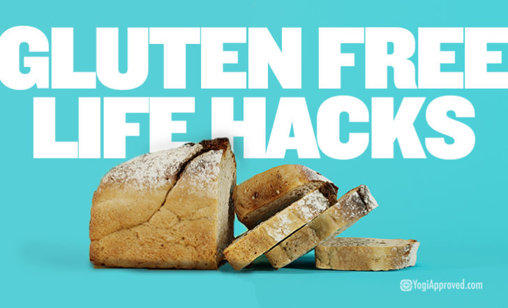 These 5 Gluten Free Life Hacks Will Totally Change the Way You See Gluten