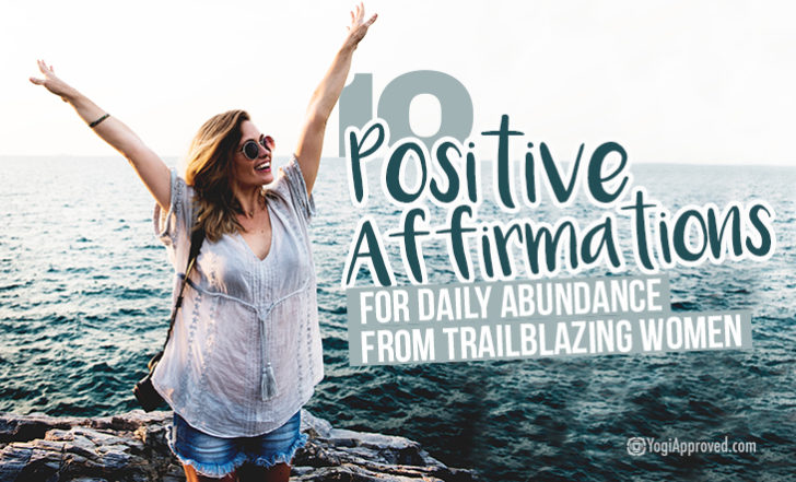 10 Affirmations to Manifest Abundance From the Women Who Trail Blazed Self-Help