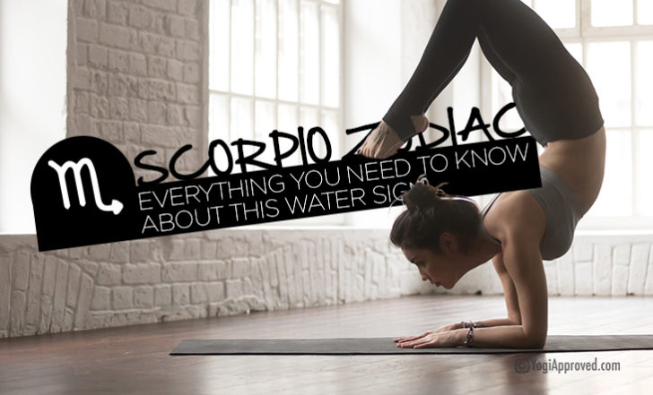 Your Complete Guide to Scorpio Zodiac + 6 Intense Yoga Poses for This Water Sign
