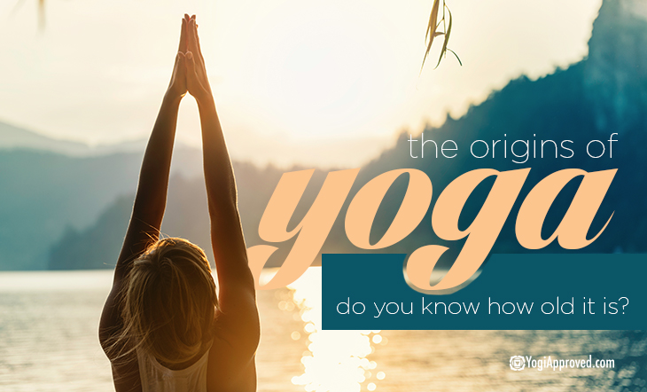 The Origins Of Yoga Do You Know How Old Yoga Actually Is