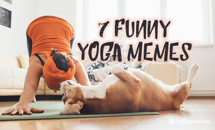 These 7 Hilarious Yoga Memes Absolutely Nailed It