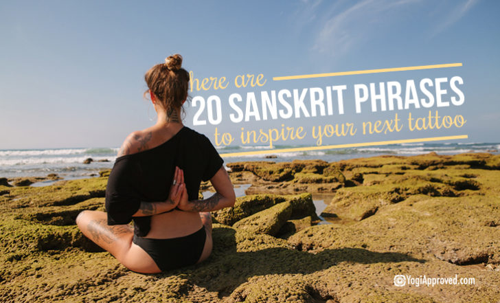 20 Sanskrit Words and Phrases That Make the Perfect Yoga Tattoos