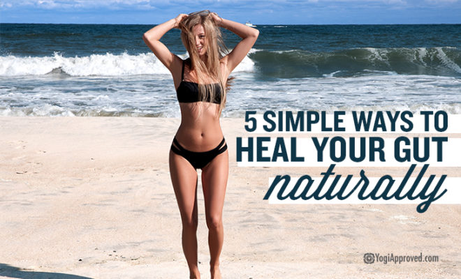 How To Heal Your Gut Naturallyd