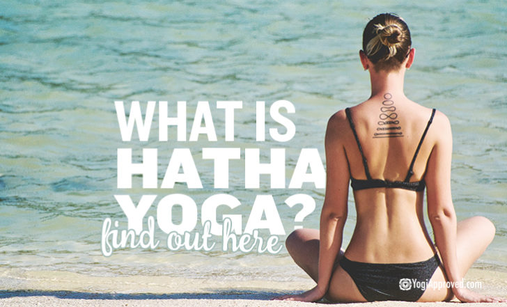 A Beginner's Guide to Hatha Yoga: What You Need To Know About This Practice