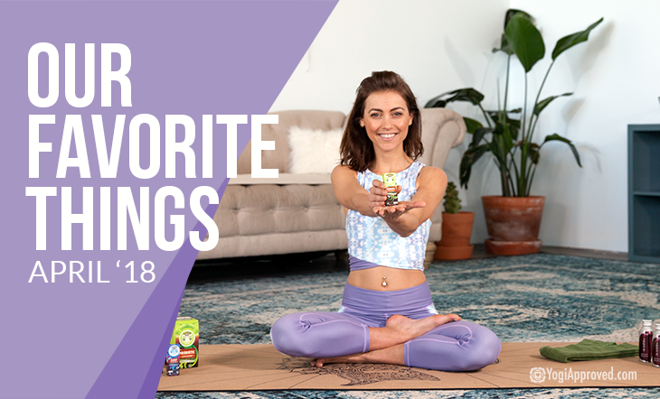 Our Favorite Yoga and Healthy Lifestyle Products – April