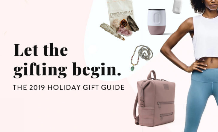 Let the Gifting Begin! The 2019 Holiday Gift Guide Is Here