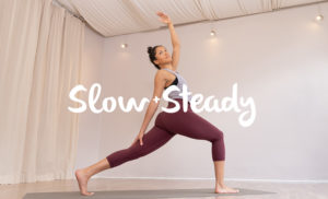 Slow And Steadyd