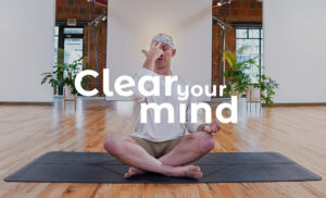 Clear Your Mindd